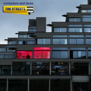The Streets - Computer And Blues