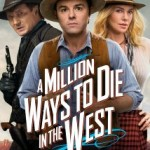 A Million Ways To Die InThe West 2