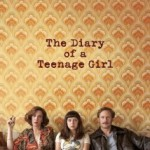 The Diary Of A Teenage Girl