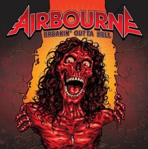Airbourne Breakin' Out Of Hell