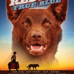 Red Dog; True Blue Poster