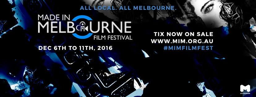 Made In Melbourne Film Festival2016