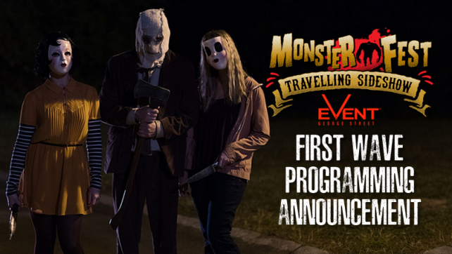 Monster Fest Travelling Sideshow First Wave Programming Announcement