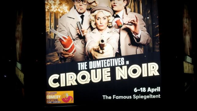 [THEATRE REVIEW] Dumtectives In Cirque Noir Review (2021)